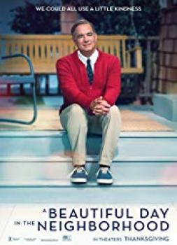 A Beautiful Day in the Neighborhood (2019)<br><small><i>A Beautiful Day in the Neighborhood</i></small>