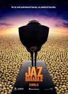 Jaz, baraba 2 (2013)<br><small><i>Despicable Me 2</i></small>