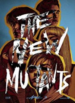 Novi mutanti (2018)<br><small><i>X-Men: The New Mutants</i></small>