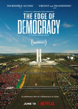The Edge of Democracy (2019)<br><small><i>The Edge of Democracy</i></small>