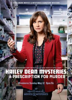 Hailey Dean Mysteries: A Prescription for Murder (2019)<br><small><i>Hailey Dean Mysteries: A Prescription for Murder</i></small>