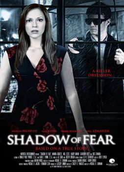Shadow of Fear (2012)<br><small><i>Shadow of Fear</i></small>
