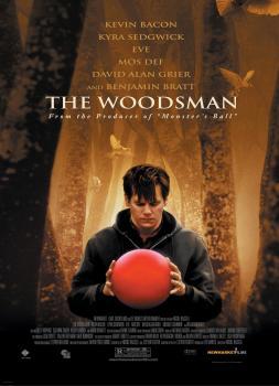 The Woodsman (2004)<br><small><i>The Woodsman</i></small>