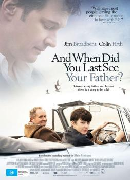 Die Zeit, die uns noch bleibt (2007)<br><small><i>And When Did You Last See Your Father?</i></small>
