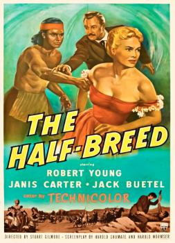 An der Spitze der Apachen (1952)<br><small><i>The Half-Breed</i></small>