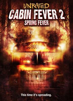 Cabin Fever 2 (2009)<br><small><i>Cabin Fever 2: Spring Fever</i></small>