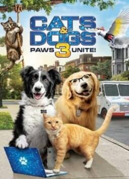 Cats & Dogs 3: Paws Unite (2020)<br><small><i>Cats & Dogs 3: Paws Unite</i></small>