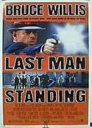 Last Man Standing (1996)<br><small><i>Last Man Standing</i></small>