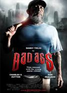 Bad Ass (2012)<br><small><i>Bad Ass</i></small>