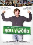 Tim Sander Goes to Hollywood