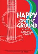 Happy on the Ground: 8 Days at GRAMMY Camp®