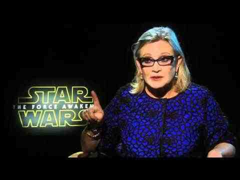 Star Wars: Episode VII - The Force Awakens - Carrie Fisher Interview