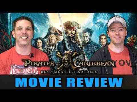 Pirates of the Caribbean: Dead Men Tell No Tales - Schmoeville Movie Review