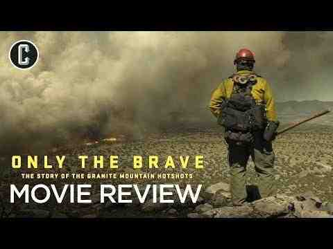 Only the Brave - Collider Movie Review