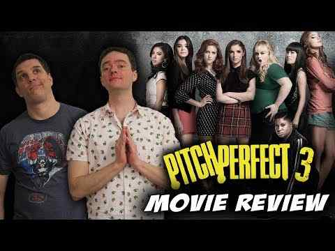 Pitch Perfect 3 - Schmoeville Movie Review