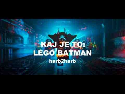 LEGO Batman film - Kaj je to