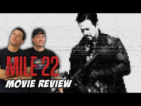 Mile 22 - Schmoeville Movie Review