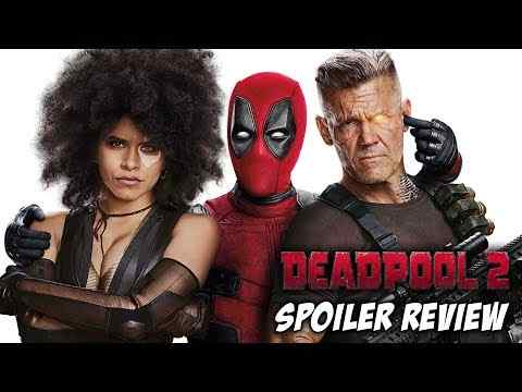 Deadpool 2 - Schmoeville Movie Review