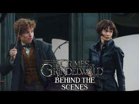 Fantastic Beasts: The Crimes of Grindelwald - Behind The Scenes