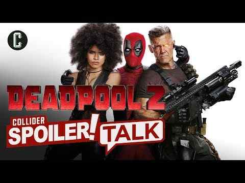 Deadpool 2 - Collider Movie Review