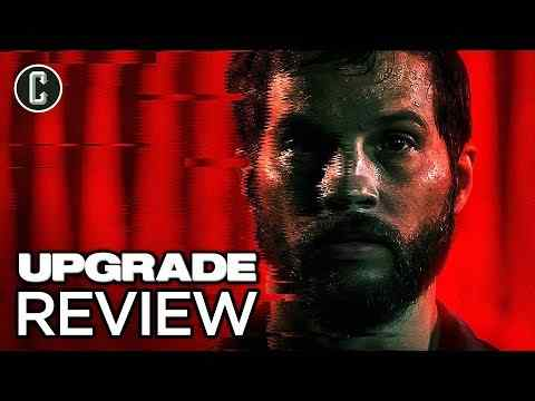Upgrade - Collider Movie Review