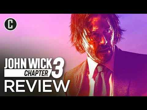 John Wick: Chapter 3 - Collider Movie Review