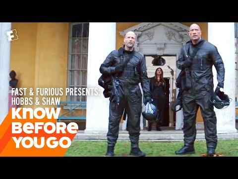Fast & Furious Presents: Hobbs & Shaw - Know Before You Go