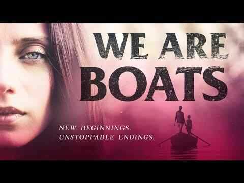 We Are Boats - trailer
