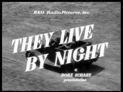They Live by Night - trailer