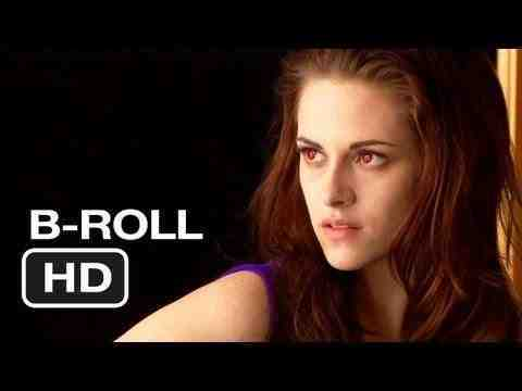 The Twilight Saga: Breaking Dawn - Part 2 - B-Roll