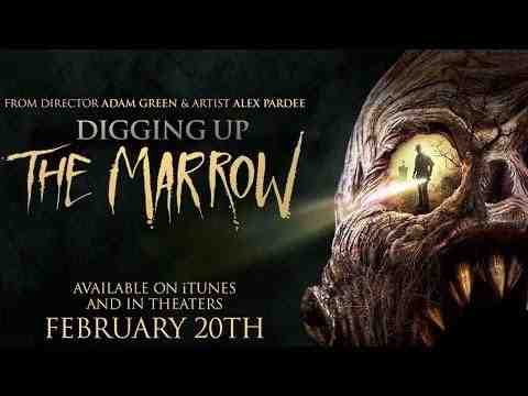 Digging Up the Marrow - trailer 1